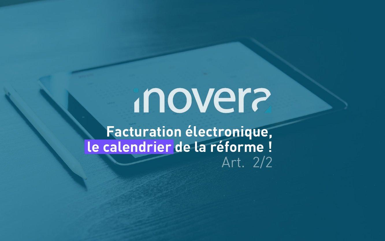 facturation électronique calendrier réforme